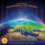 Konvergenz der Herzen - Klang-Gral für den Frieden